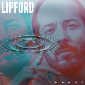 lipfordmusic_change